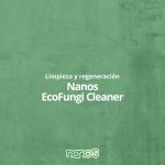Nanos EcoFungi Cleaner: