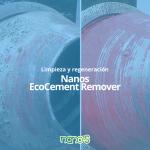 Nanos EcoCement Remover:
